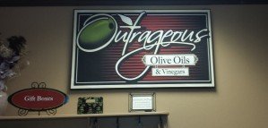 Outrageous Olive Oil sign (2)